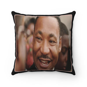 Supporting BLM - Spun Polyester Square Pillow Case - USA Made - Remembering Dr. Martin Luther King