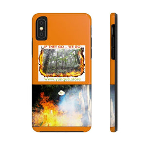 Case Mate Tough Phone Cases - If they go We Go - forest burning in Amazon Phone Case Printify