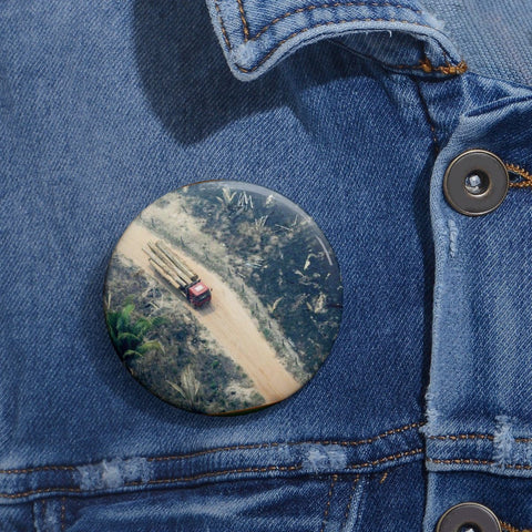 Cheap Pin Buttons - Made in USA in 2 days - The extreme logging of the Amazon forest - related to forest fires Accessories Printify