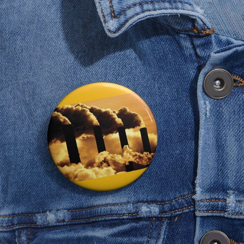 Cheap Pin Buttons - Made in USA in 2 days - The extreme pollution from industries leads to more CO2 in the atmosphere Accessories Printify