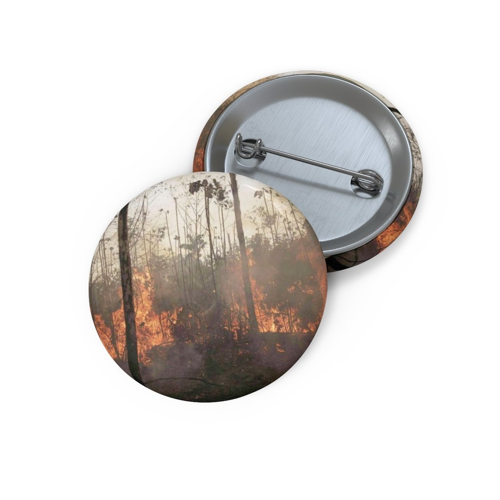 Cheap Pin Buttons - Made in USA in 2 days - The huge Amazon forest fires of 2019 made worst by global warming - Yunque Store