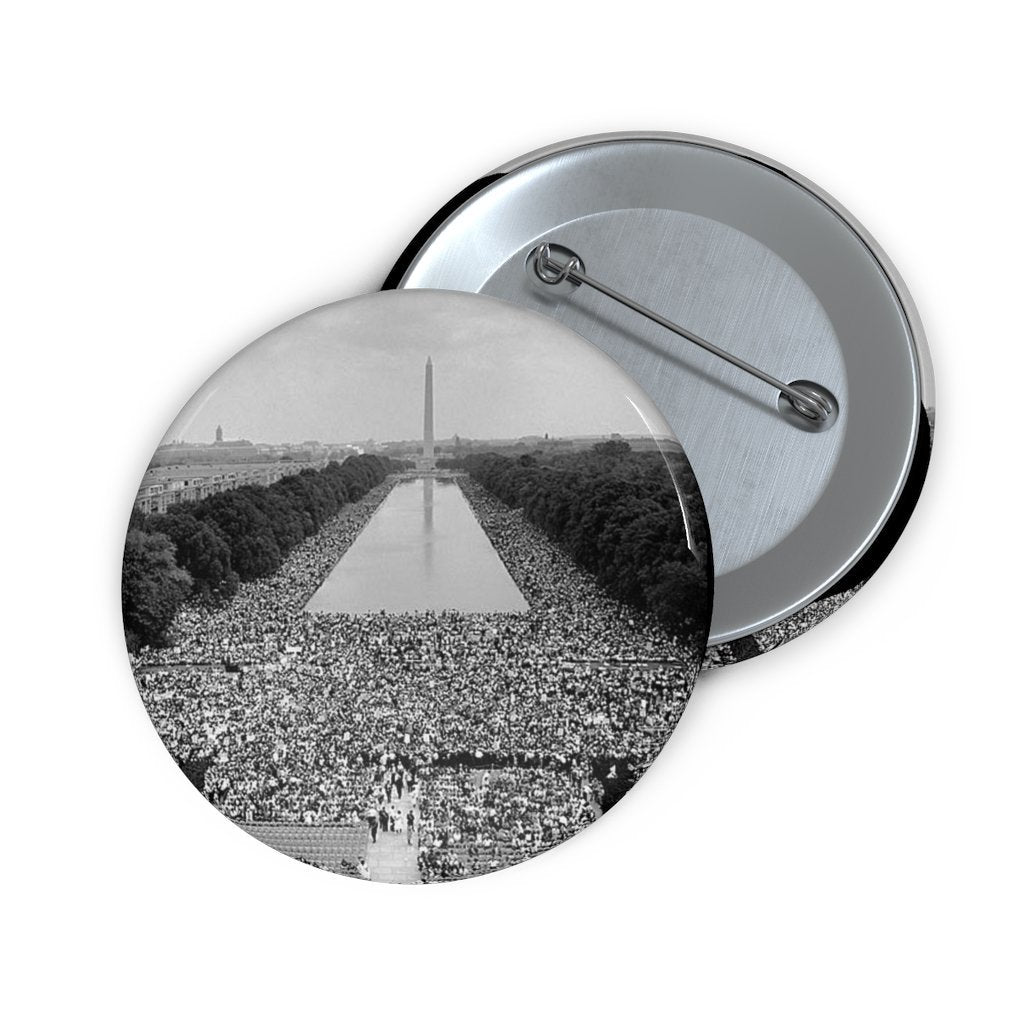 Custom Pin Buttons - DR. MARTIN LUTHER KING JR. - March on Washington for Jobs and Freedom 1963 - I HAVE A DREAM SPEECH - Yunque Store