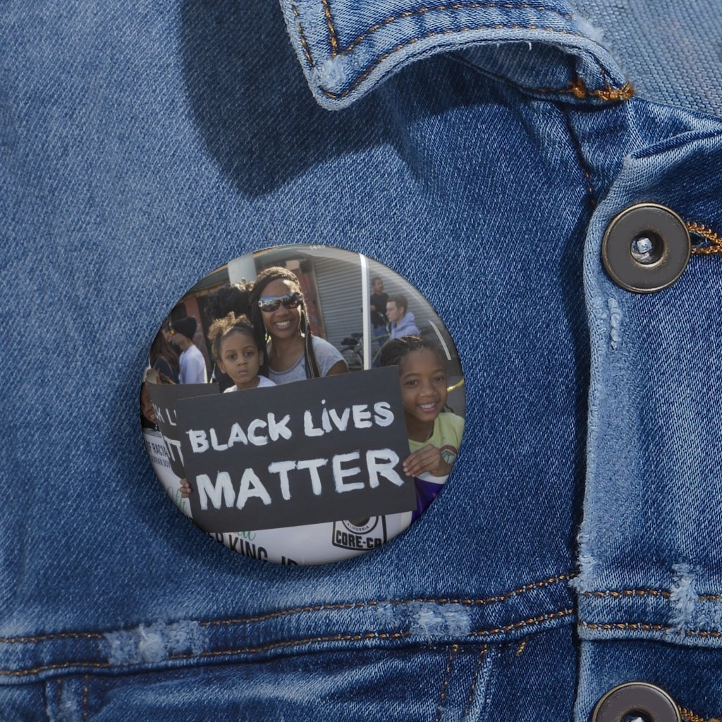 Custom Pin Buttons - PROTESTERS - BLACK LIVES MATTER - AFTER GEORGE FLOYD KILLING BY POLICE - Yunque Store