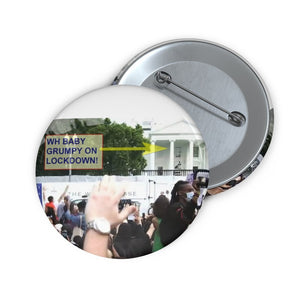Custom Pin Buttons - WHITE HOUSE ON LOCKDOWN - George Floyd PROTESTS - Baby Grumpy Hides in Bunker - Yunque Store