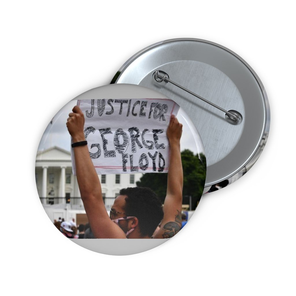 Custom Pin Buttons - WHITE HOUSE PROTESTS AFTER GEORGE FLOYD KILLING BY A POLICEMAN - Yunque Store