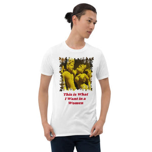 Gildan 64000 - Short-Sleeve UNISEX T-Shirt - Image of Gods in Tantric temple in India - Text: This is what I want in a Woman - Yunque Store