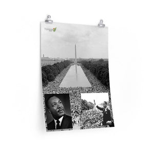 Premium Matte vertical posters - Composite I have a Dream - Dr. Martin Luther King 1963 WA DC - Yunque Store