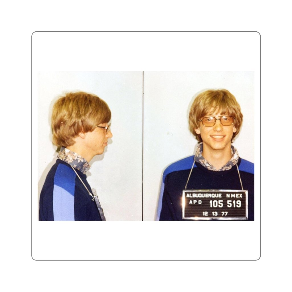 Square Stickers - Bill Gates 1977 NM mug shoot for speeding - Yunque Store