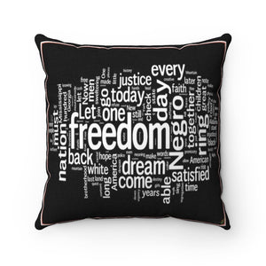 Supporting BLM - Spun Polyester Square Pillow Case - USA Made - Common words out of many MLK speeches - Yunque Store