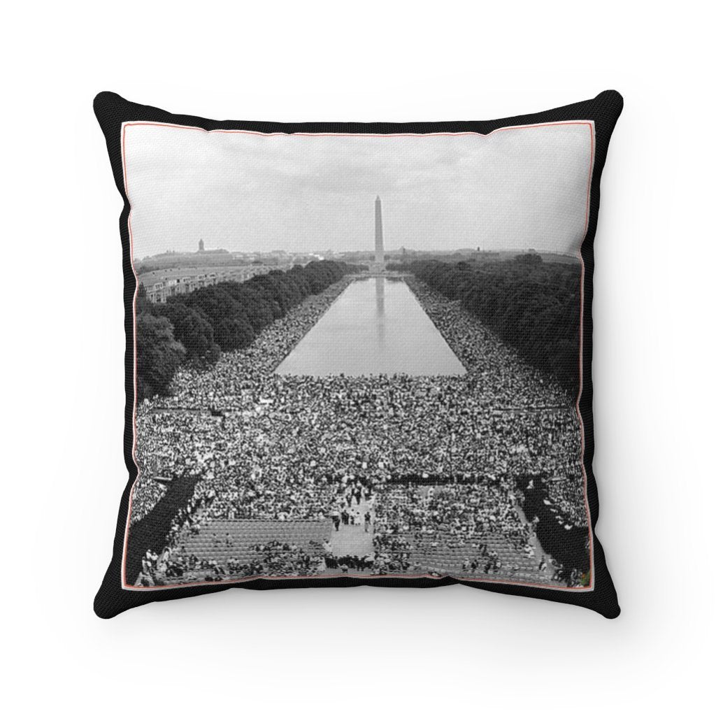 Supporting BLM - Spun Polyester Square Pillow Case - USA Made - Remembering Dr. Martin Luther King - WA DC Peace March 1963 - Yunque Store
