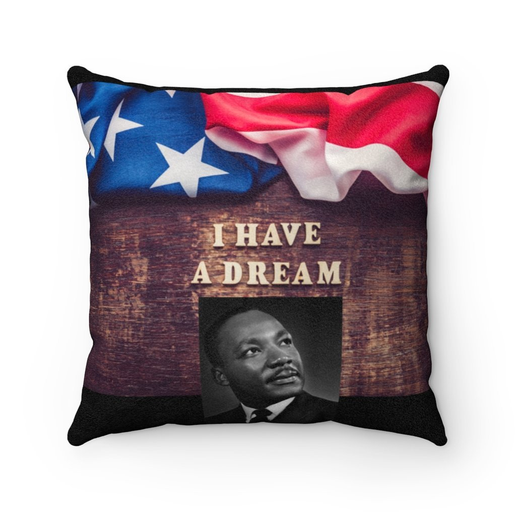 US Print - Sale - Celebrating MLK - I have a Dream speech - Faux Suede Square Pillow - In Homage of Dr. Martin Luther King Jr. - Nobel Peace prize - 1964 - Yunque Store