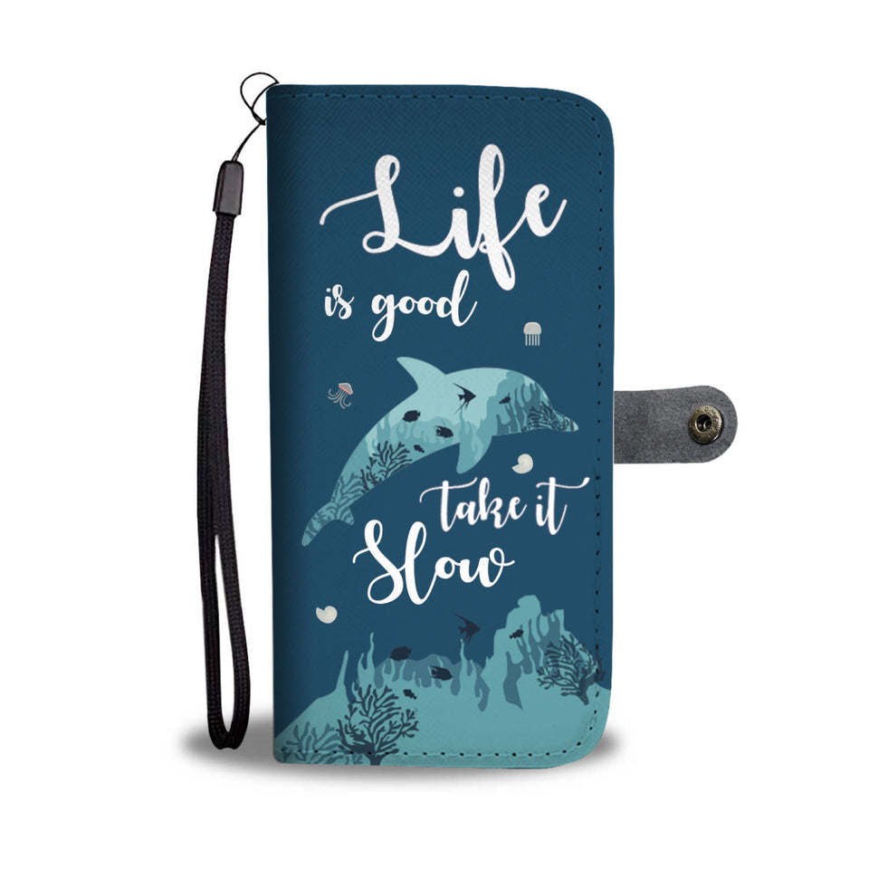 Life is Good Dolphin Wallet Phone Case