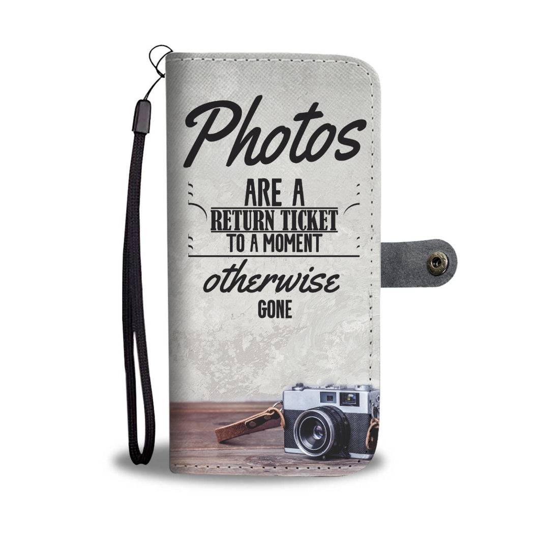 Photos are a Return Ticket Wallet Phone Case