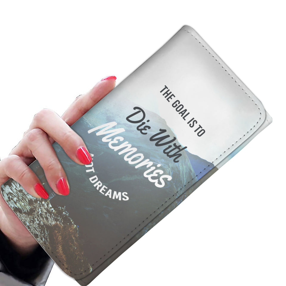 The Goal is to Die with Memories Woman's Wallet Gray