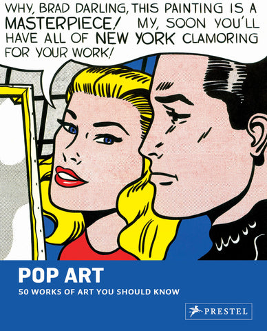 50 WORKS OF ART YOU SHOULD KNOW: POP ART