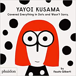 Yayoi Kusama Covered Everything With Dots And Wasn't Sorry