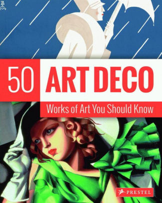 50 Art Deco Works You Should Know
