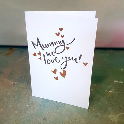 mummy we love you card