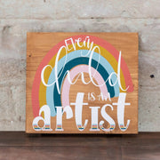 every child is an artist wood print
