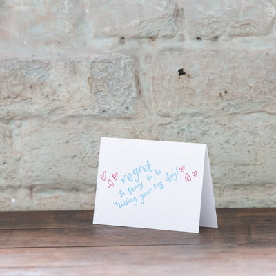 sorry to be missing your big day card