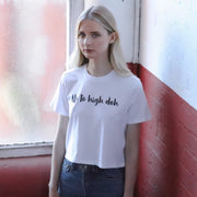 'Up to high doh' white tee