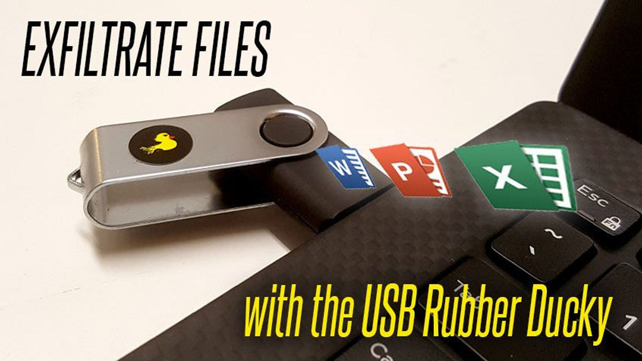 Stealing Files with the USB Rubber Ducky – USB Exfiltration