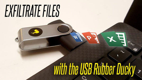 Stealing Files with the USB Rubber Ducky – USB Exfiltration Explained