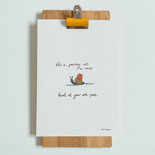 Load image into Gallery viewer, It's a Journey Not a Race, Travel at Your Own Pace Print | Snail Pace A5 Print | Inspiration Gift | Little Big Doodles