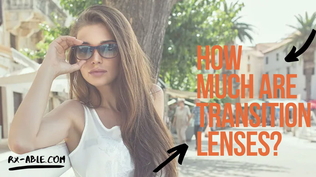 How Much are Transition Lenses