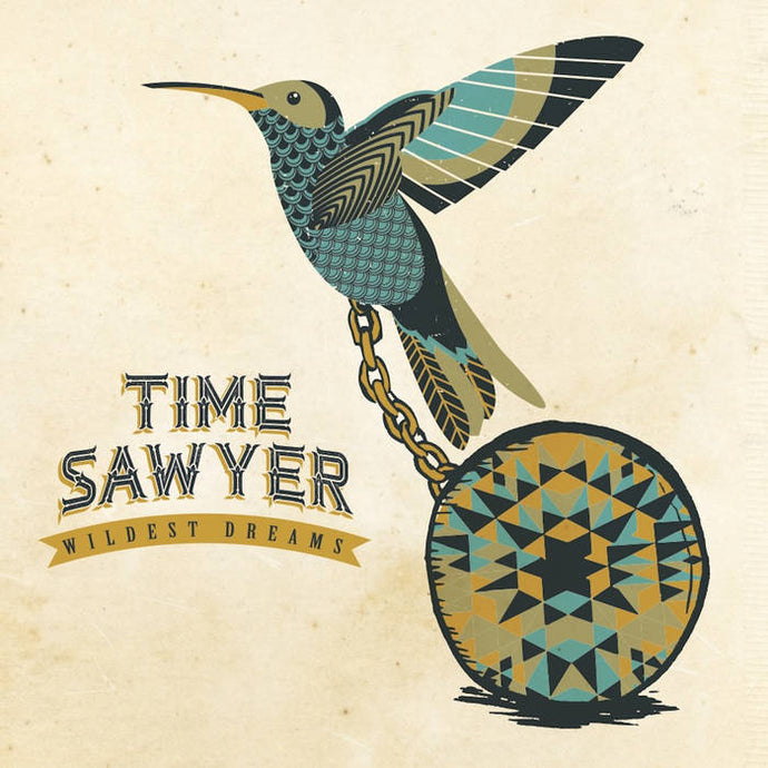 Time Sawyer - Wildest Dreams CD (2017)