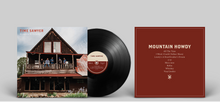 "Load image into Gallery viewer, Time Sawyer - ""Mountain Howdy"" (2019) Vinyl"