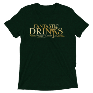 Fantastic Drinks And Where To Find Them - A Harry Potter Themed Short-Sleeve T-Shirt Tri-Blend in Emerald