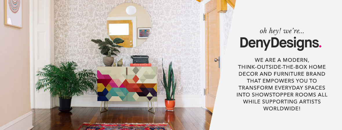 Home Decor: Furniture and More | Deny Designs