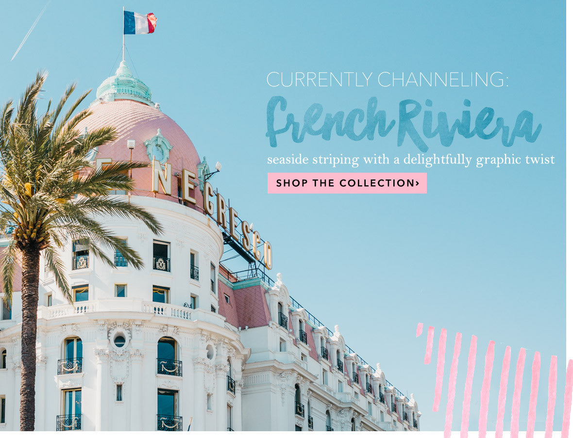 Shop the French Riviera Home Decor Collection