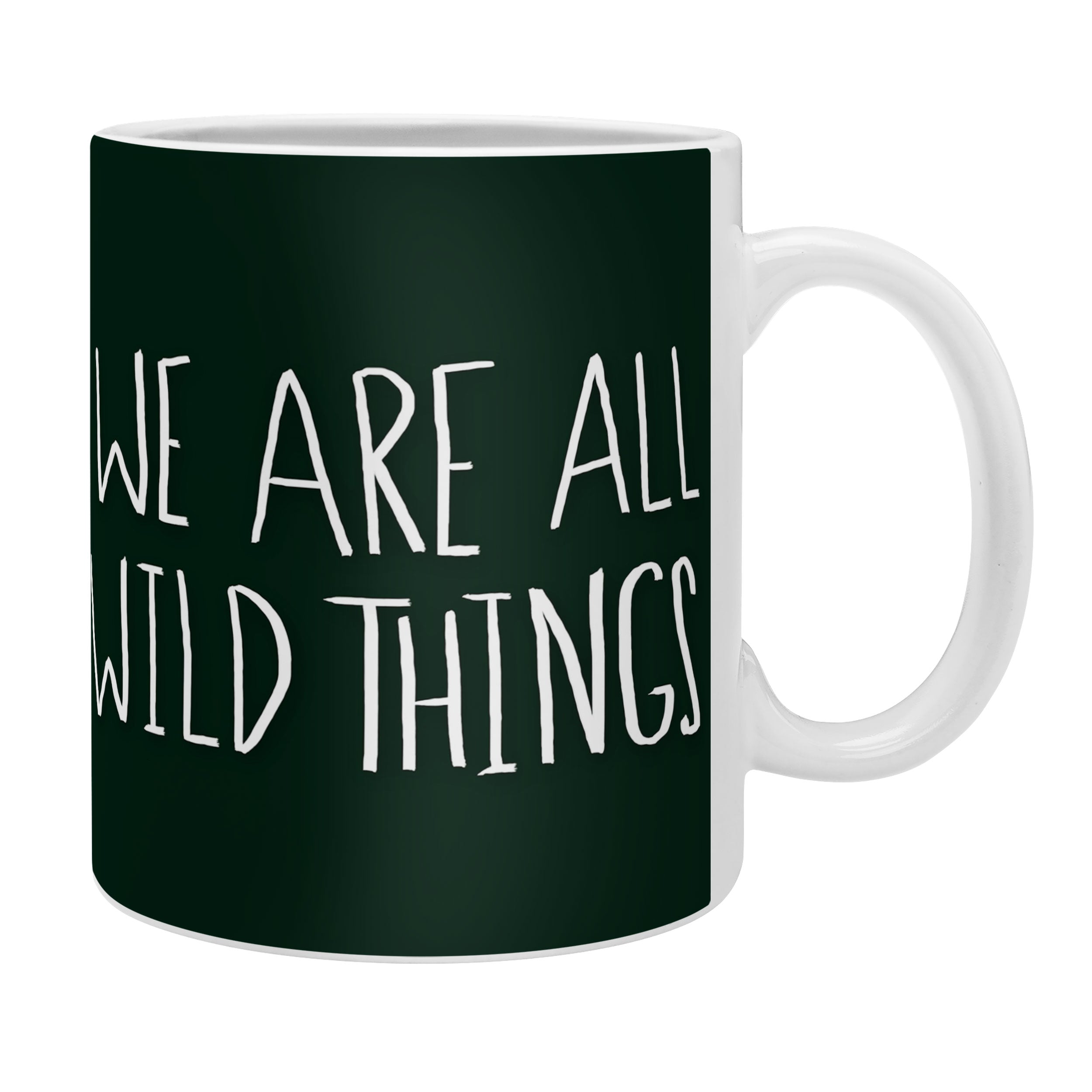 We Coffee Leah Flores Wild Are All Things Mug rthdCxsQ