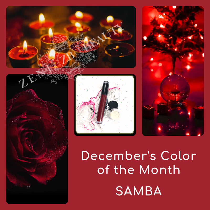 December Color of the Month is SAMBA