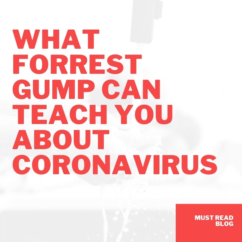 What Forrest Gump Can Teach You About Coronavirus...