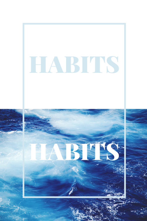 Why It's Important to Form Good Habits and How to Do It