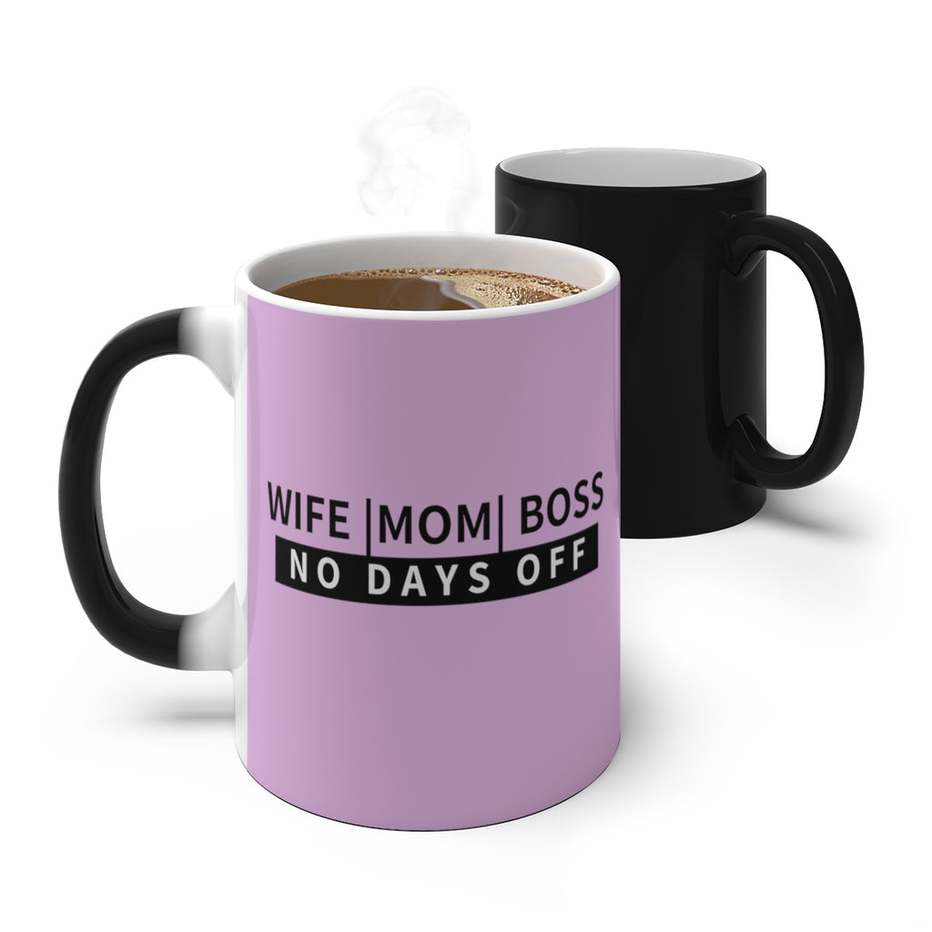 No Days Off Color Changing Mug