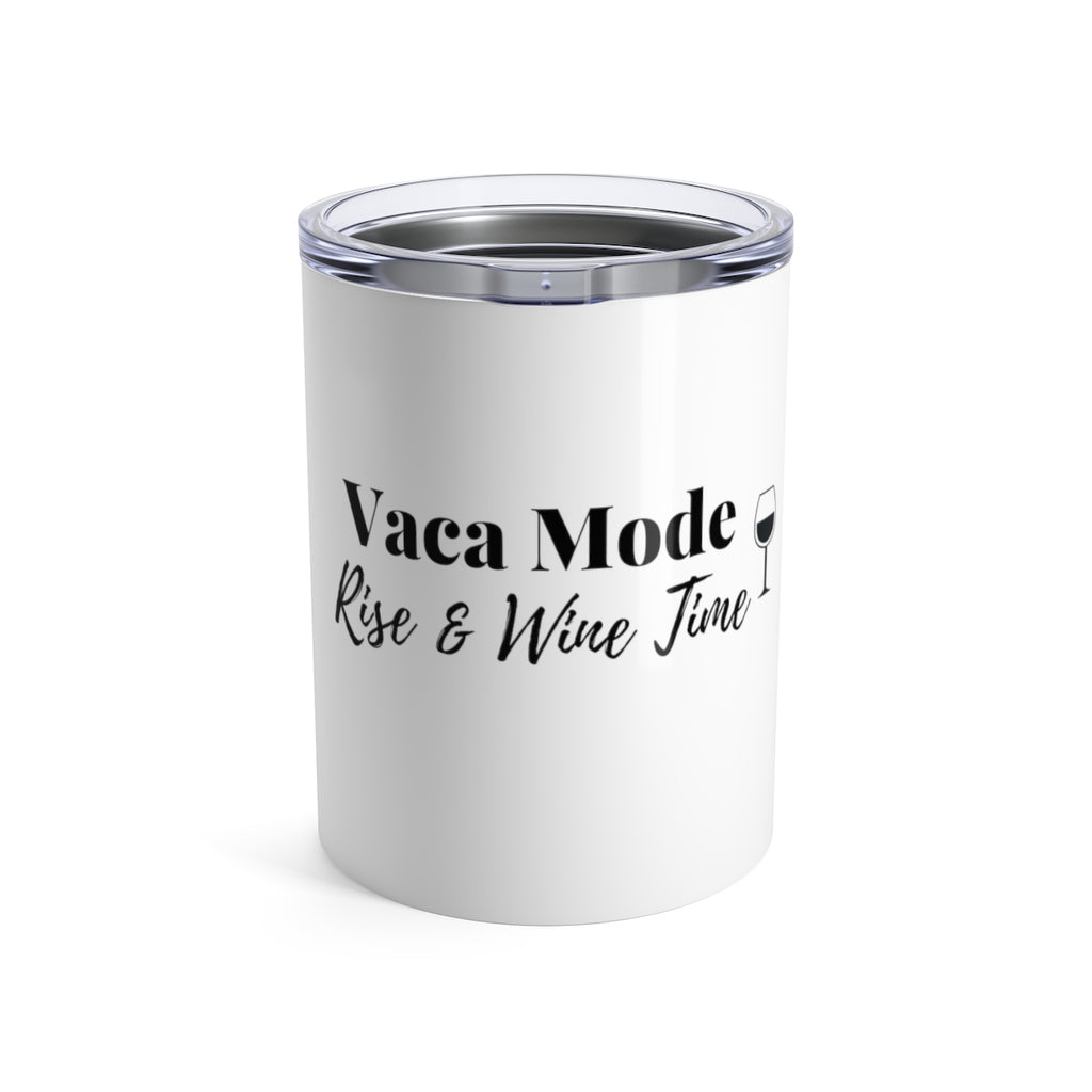 Vaca Mode Rise & WineTime Small Tumbler 10oz