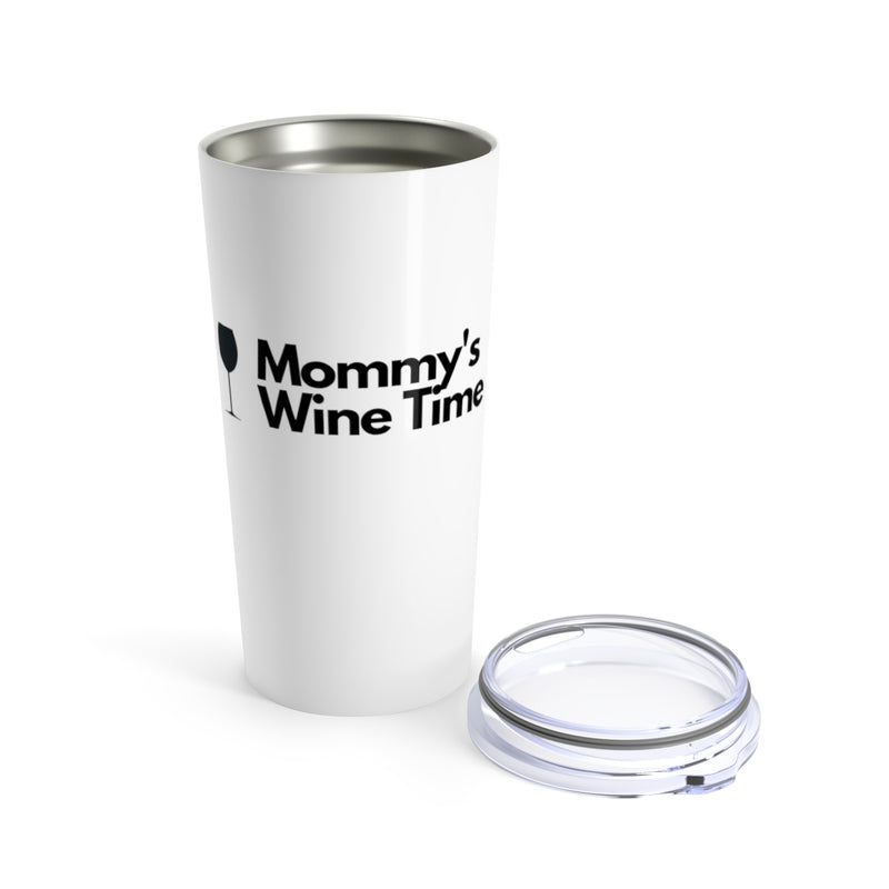 Mommy's Wine Time Tumbler 20oz