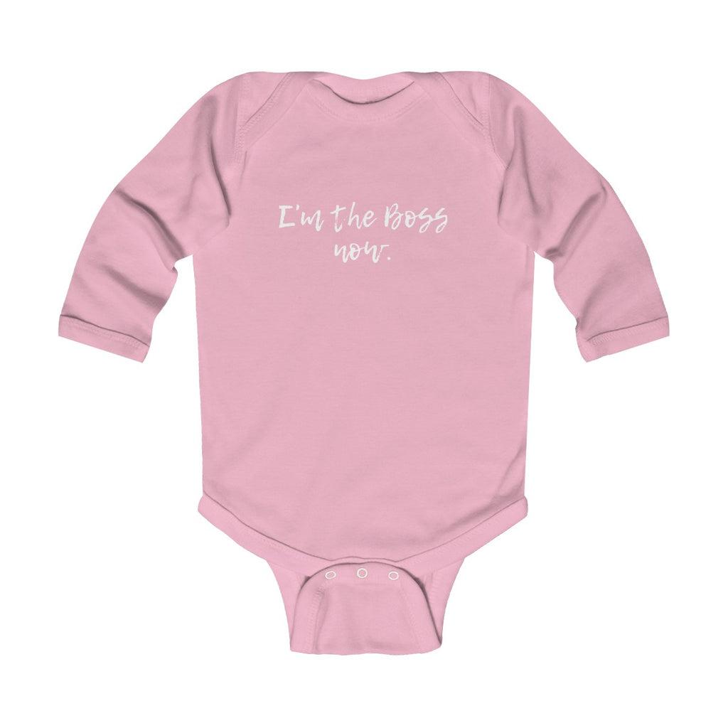 I'm the Boss now Infant Long Sleeve Bodysuit