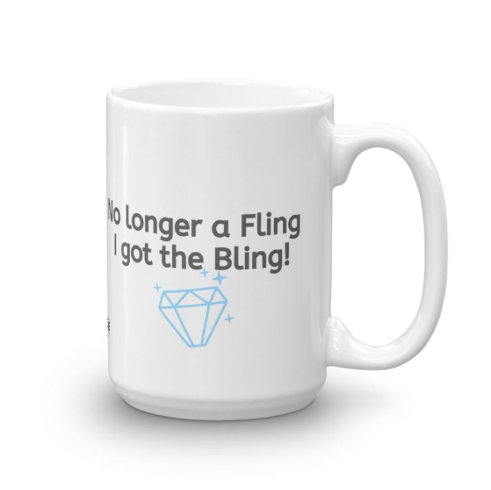 No Longer a Fling, I Got the Bling Mug