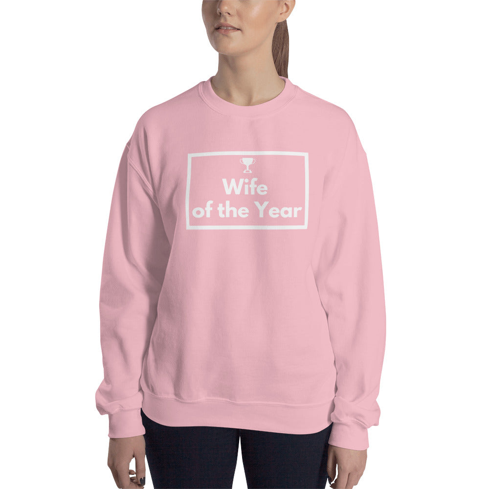 Wife of the Year Sweatshirt