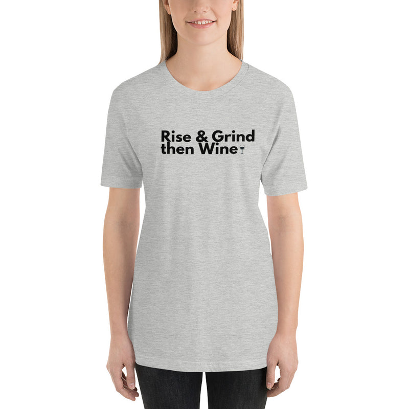 Rise & Grind then Wine Short-Sleeve Unisex T-Shirt