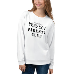 The Unofficial Perfect Parents Club Sweatshirt