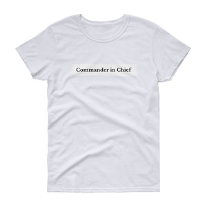 Commander in Chief T-Shirt