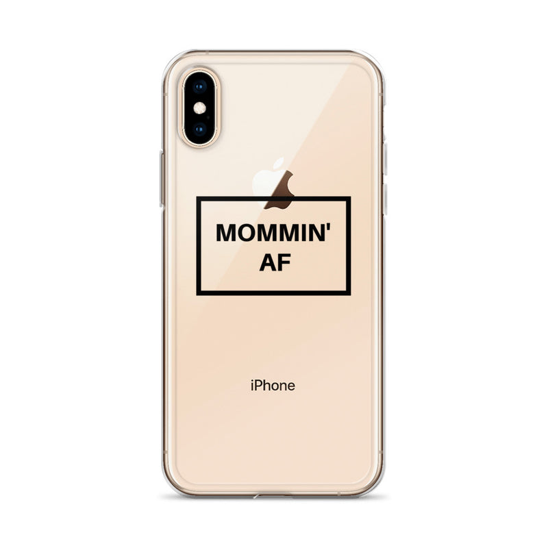 Mommin AF iPhone Case