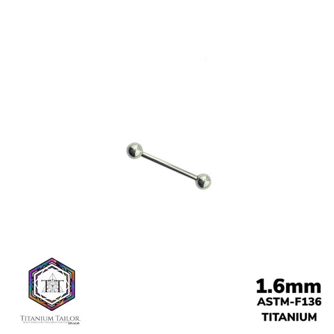 Classic Straight Barbell 1.6mm (8mm-20mm) - Titanium Tailor Body Jewellery