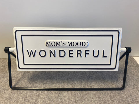 Mom's Mood Table Top Sign - M & H